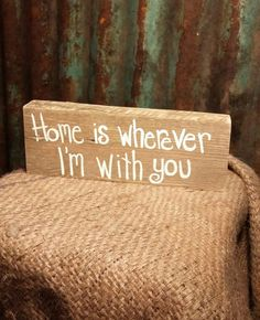 Home is Wherever I'm With You Block by TheCountryShed on Etsy