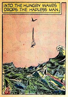 "talesfromweirdland: ""Into the hungry waves drops the hapless man. Comic Book Panels, Comic Book Covers, Comic Books Art, Comic Art, Cthulhu, Illustrations, Illustration Art, Le Kraken, Pop Art Vintage"