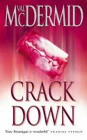 Val McDermid: Crack Down