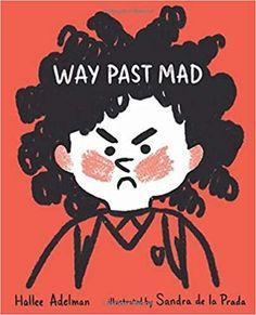 Can You Find Your Way Past Mad? - Vasilia Graboski Prada, Little Girl Names, New Children's Books, Kids Boxing, S Pic, Sandro, Childrens Books, Finding Yourself, Feelings