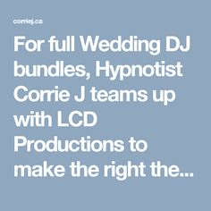 For full Wedding DJ bundles, Hypnotist Corrie J teams up with LCD Productions to make the right theme for your wedding party. From lights to effects, to fun and music additional extras, photography and videography, we take good care of all little details, which means you don't have to. We're the Wedding DJ company that goes further to make your nighttime especial. Contact us with your dates, budget and theme and we'll return to you with your perfect Wedding DJ package.