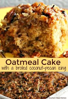 Oatmeal Cake with Broiled Coconut Pecan Topping can be served as a coffee cake, for brunch and tea time or as a sweet ending to any meal. Just Desserts, Delicious Desserts, Yummy Food, Pecan Desserts, Cake Recipes, Dessert Recipes, Icing Recipes, Pecan Recipes, Top Recipes