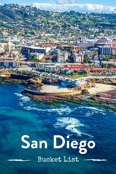 Whether you live in the area or are visiting, these 18 activities, adventures, and destinations must be on your San Diego bucket list.