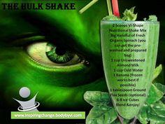 Hulk Body By Vi Shake  I LOVE green shakes.   Interested in trying body by vi?  http://NatalieMartinTillery.bodybyvi.com/