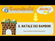 IL NATALE DEI BAMBINI - Canzoni di Natale per bambini di Pietro Diambrini - YouTube Christmas In Italy, Italian Christmas, Xmas, Canti, Recital, Youtube, Songs, Children, Party