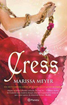Livros e marcadores2: Passatempo Cress de Marissa Meyer