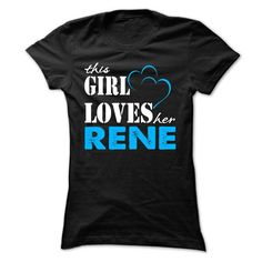 Awesome Tee This Girl Love Her RENE ... 999 Cool Name Shirt ! T-Shirts