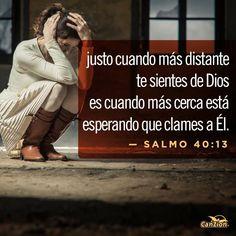 Por favor,  Señor, ¡rescátame! Ven pronto,  Señor, y ayúdame. (Salmos 40:13 NTV)