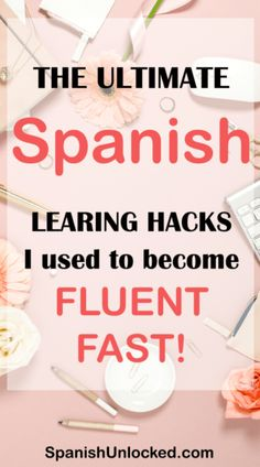 The Ultimate Spanish Learning Hacks I Used to Become Fluent Fast! These 15 fun and easy hacks that work! Learn Conversational Spanish Fast and easy! These tips worked for me, so they will work for you, too! Spanish Grammar, Spanish Phrases, Spanish Vocabulary, Spanish Language Learning, Spanish Teacher, Spanish Classroom, Learn A New Language, Teaching Spanish, Foreign Language