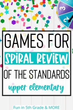 Learn all about spiraling standards in the classroom, why it's effective and how to do more of it in your classroom! In this post, Angie from Fun in 5th Grade explains all this and gives great ideas and tips with games on how to spiral all year long while keeping your students engaged with games while reviewing. Read about games, activities