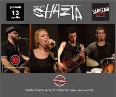 #palermo #theshazta #sanremorock #morrisoncafè #giovedì #13aprile #selezioniregionali #artewivamusicpromotion