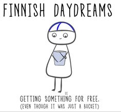 … Meanwhile In Finland, Daydream, Minnesota, Nostalgia, Culture, Memes, Funny, Life, Finland