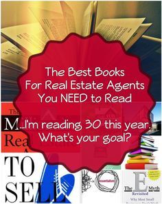 """The Best Books For Real Estate Agents You Need To Read!  Are you looking to read more this year? One of my favorite phrases is """"What got you here, won't get you there."""" If you're looking for growth, you need to be reading. These 5 books for realtors will help you grow.  Click, Buy One, And Then Comment On This Pin With What Your Goals Are.  Let's do this together! Re-Pin and spread the word! #realestate #realtor #books #marketing"""