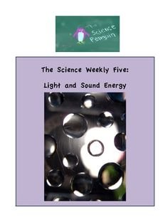 Science Weekly Five: Light and Sound Energy
