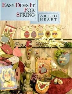 Easy Does It For SPRING Quilt Book Art To Heart Nancy Halvorsen & Embroidery #ArttoHeart