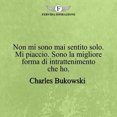 Charles Bukowski, Beatiful People, Emily Dickinson, More Than Words, Light In The Dark, Wisdom, Sayings, Top, Fantasy