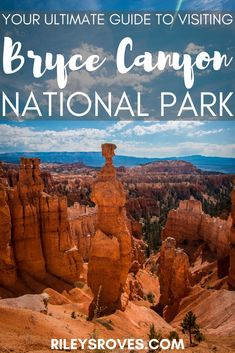 Everything you need to know for a visit to Bryce Canyon National Park: best hikes, weather, when to go, where to find passport stamps, camping/backpacking info, and more!