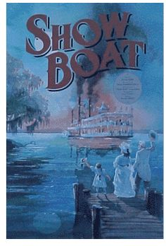 Google Image Result for http://floatingtheatre.org/pics/Show_Boat_Poster.gif