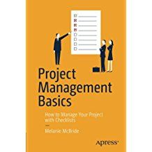 Learn step-by-step instructions for managing any project in a clean sequence of five classic phases―initiating, planning, executing, releasing, and closing. This book sets out clearly and engagingly which tasks need to be done and when, how, and why they need to be done.