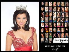 WHO WILL IT BE? Miss America 2013