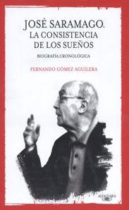 Jose Saramago: La consistencia de los sueños
