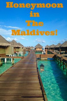 5 Reasons The Maldives is the Perfect Honeymoon Destination! Includes a Stunning Pictorial!