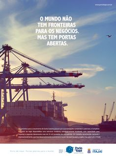 Cliente: Porto de Itajaí Anúncio: Portas abertas.