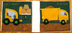 Dump Truck Quiet Book Page Pattern Pdf and Tutorial (pair with Forklift page) on Imagine Our Life at http://www.imagineourlife.com/2012/01/03/dump-truck-quiet-book-page/