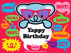 Yappy Birthday | Smiling Bear® free ecard cute kawaii