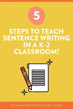 These sentence writing activities and ideas will have students writing sentences in no time! Just follow these 5 easy steps to have kindergarten, first grade, and second grade students feeling confident writing basic and detailed sentences in their writing pieces!