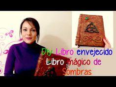 Como hacer un libro antiguo tipo libro de las sombras de Charmed Embrujadas Hechiceras - YouTube