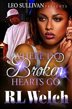 Where Do Broken Hearts Go? by RL Welch http://www.amazon.com/dp/B00ZQBK0Z8/ref=cm_sw_r_pi_dp_KP5Fvb0X98D02