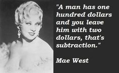 The one and only Mae West!