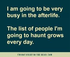 After life to do list Great Quotes, Me Quotes, Funny Quotes, Wise Qoutes, Quotable Quotes, After Life, Haha Funny, Hilarious, Funny Stuff