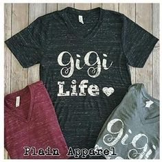 Gigi Life on a Bella Canvas V-Neck. True to size unisex tees. Go down a size for a tighter fit. Super soft and light weight. Cotton and polyester blend Color options: Black Marble solid black Maroon Marble is solid Maroon Heather Gray Vinyl Shirts, Cool Shirts, Tee Shirts, Gigi Shirts, Fitness Motivation, Family Shirts, T Shirts With Sayings, Shirt Designs, V Neck