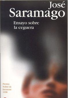 Ensayo sobre la ceguera  José Saramago