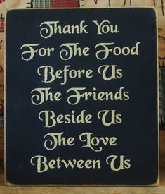 Thank you for the food before us the friends by pattisprimitives