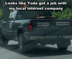 Yoda works at Comcast now? Never would have known. The Force isn't very strong with my wifi...