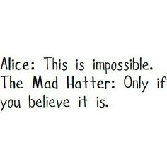 Alice.Mad Hatter quote