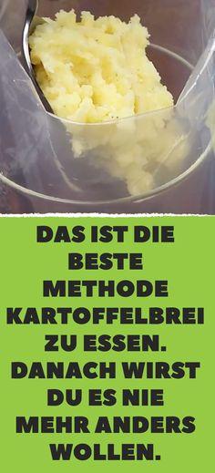 Das ist die beste Methode, Kartoffelbrei zu essen. Danach wirst du es nie mehr anders wollen.