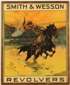 Smith & Wesson Revolvers Cowboy Advertising Poster.  Americana.