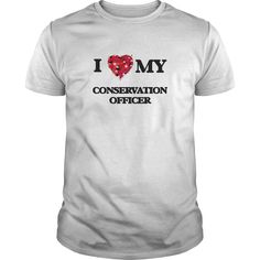 (Tshirt Coupon Today) I love my Conservation Officer Shirts 2016 Hoodies Tee Shirts