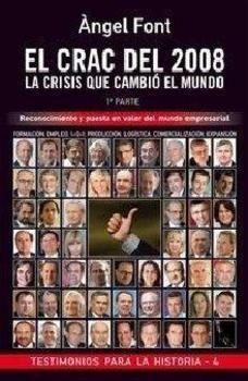 El crac del 2008 : la crisis que cambió el mundo / Àngel Font. -- Barcelona : Publi Corinti, D.L. 2012-2013.