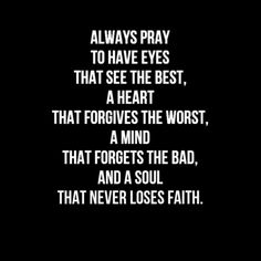Never lose faith.