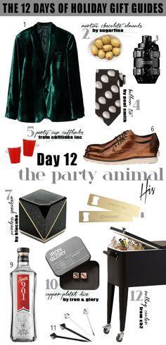 The 12 Days of Holiday Gift Guides: The Party Animal  |  24 party-perfect his and hers gift ideas, just in time for New Year's Eve!