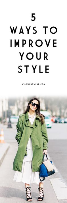 5 ways to improve your style