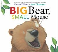 """Big Bear, Small Mouse by Karma Wilson. """"A big bear and a small mouse discover all of the opposites between their animal friends""""- Eric Carle, Baby Storytime, Preschool Books, Preschool Curriculum, Preschool Ideas, Kindergarten, Craft Ideas, Big And Small, Rhyming Words"""