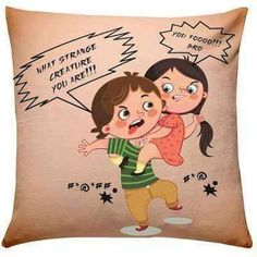 Brother Sister Fighting Cushion Remind your brother of sweet little fights you had with him by gifting him this wonderfully designed cushion this Rakhi.