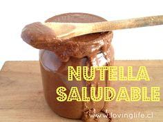 "Receta: ""Nutella"" saludable l Loving Life"
