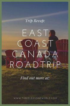 Trip Recap: East Coast Canada Roadtrip – 2020 World Travel Populler Travel Country Canada Niagra Falls, East Coast Canada, Acadia National Park, New Brunswick, Newfoundland, Canada Travel, Nova Scotia, State Parks, Road Trip